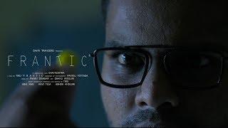 Frantic short film by Tiru - YOUTUBE