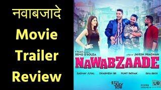 नवाबजादे मूवी ट्रेलर रिव्यू  | Nawabzaade Movie Trailer | Raghav Juyal | Punit | Dharmesh - ITVNEWSINDIA