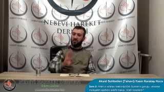 Tahavi Akidesi-Akaid Dersleri 05: Allah'ın Sıfatları, Müteşabih Ayetler, Allah Nerededir?
