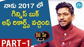 Sculpture Artist & Guinness Book Record Holder Gattem Venkatesh Interview Part-1 |Dil Se With Anjali - IDREAMMOVIES