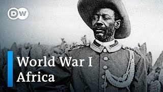 World War 1 Explained (2/4): The African perspective | DW English - DEUTSCHEWELLEENGLISH