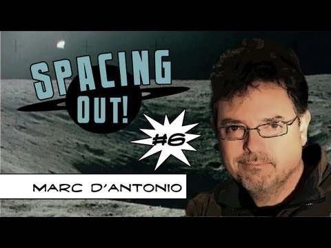 Spacing Out! Ep. 6 - Marc D'Antonio talks about UFO photo/video analysis and exoplanets