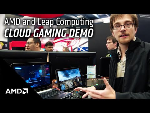 AMD Cloud Gaming Demo with Leap Computing
