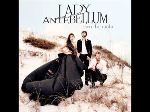 We Own The Night ~ Lady Antebellum