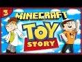 MINECRAFT - Toy Story Adventure! Part.3 w/Gejmr