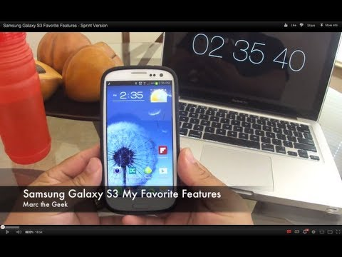 Samsung Galaxy S3 Favorite Features - Sprint Version