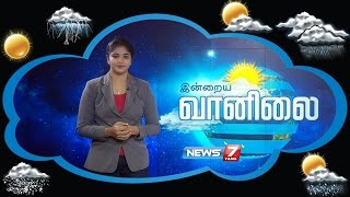 Weather Forecast 26-11-2016 – News7 Tamil Show