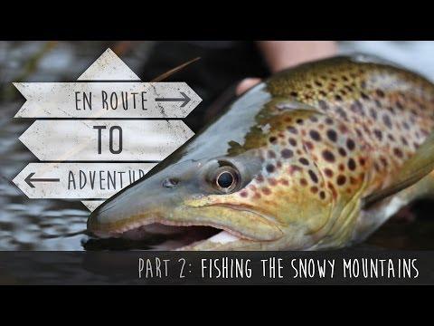 En Route to Adventure - Part 2 Snowy Mountains Trout