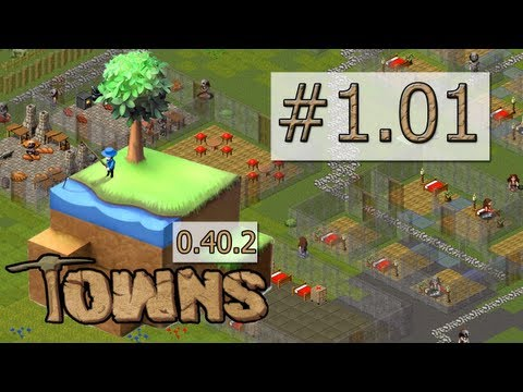 Let's Play: Towns  - #1.01 - Vorfreude [alpha 0.40.2 / Deutsch / HD]