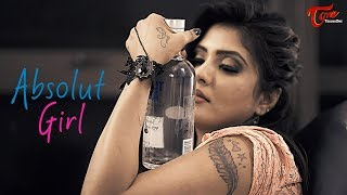 Absolute Girl | Latest Telugu Short Film 2018  | Directed by Santosh Kambhampati -TeluguOne - YOUTUBE