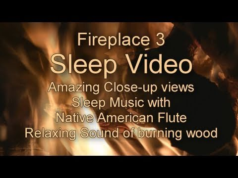 Fireplace 3 - Sleep Music Video HD 1080p - Music for Yoga, Relaxation, Meditation, Reiki