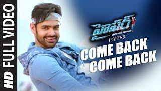 Hyper Songs | Come Back Come Back Full Video Song | Ram Pothineni, Raashi Khanna | Ghibran - LAHARIMUSIC