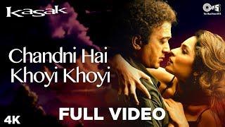Chandni Hai Khoyi Khoyi Song Video - Kasak | Lucky Ali, Anuradha Paudwal | M. M. Kreem - TIPSMUSIC