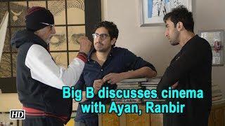 Big B discusses cinema with Ayan, Ranbir - IANSLIVE