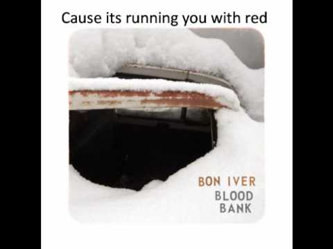Bon Iver - Blood Bank -bpFUc8ABDMQ