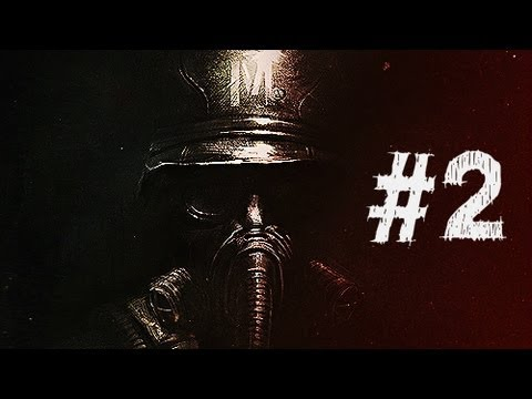 Metro Last Light Gameplay Walkthrough Part 2 - Escape - Chapter 2