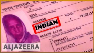 🇮🇳 India: Four million wait to find out reasons for losing citizenship | Al Jazeera English - ALJAZEERAENGLISH
