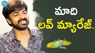 Ravi Varma About His Wife || Anchor Komali Tho Kaburlu - IDREAMMOVIES