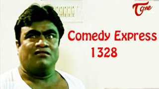 Comedy Express 1328 || Back to Back || Telugu Comedy Scenes - TELUGUONE