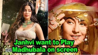 Janhvi want to Play Madhubala on screen - BOLLYWOODCOUNTRY