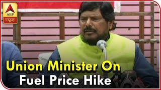 I am a minister, not affected by fuel price hike: Union Minister Ramdas Athawale - ABPNEWSTV