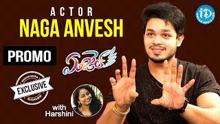 Angel Movie Actor Naga Anvesh Exclusive Interview - Promo || Talking Movies With iDream - IDREAMMOVIES