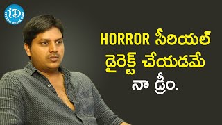 Serial Director Kiran Kumar Opens Up about his Dream Project | Soap Stars With Anitha - IDREAMMOVIES