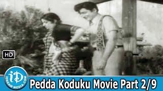 Pedda Koduku Movie Part 2/9 - Sobhan Babu, Varalakshmi, Kanchana - IDREAMMOVIES