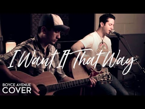 "Backstreet Boys ""I Want It That Way"" (Boyce Avenue acoustic cover) on iTunes"