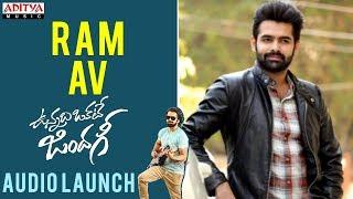 Ram AV ||  Vunnadhi Okate Zindagi Audio Launch | Ram, Anupama, Lavanya, DSP - ADITYAMUSIC