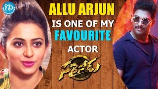 Allu Arjun is One of my Favourite Actor - Rakul Preet || Sarrainodu || Talking Movies with iDream - IDREAMMOVIES