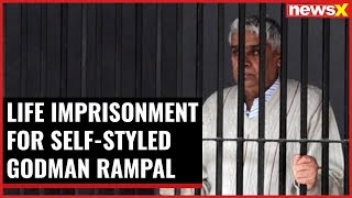 Life imprisonment for self-styled Godman Rampal - NEWSXLIVE