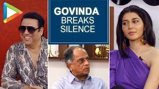 Govinda BREAKS Silence on his Films not getting enough Screens | Pahlaj Nihalani | Mishika C - HUNGAMA