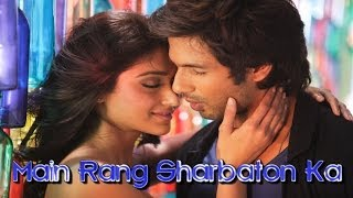 Main Rang Sharbaton Ka Lyrics Video - Phata Poster Nikhla Hero - Shahid, Ileana, Atif, Chinmayi - TIPSMUSIC