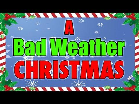A Bad Weather Christmas