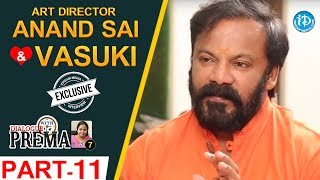 Art Director Anand Sai And Vasuki Interview Part #11 || Dialogue With Prema | #CelebrationOfLife - IDREAMMOVIES