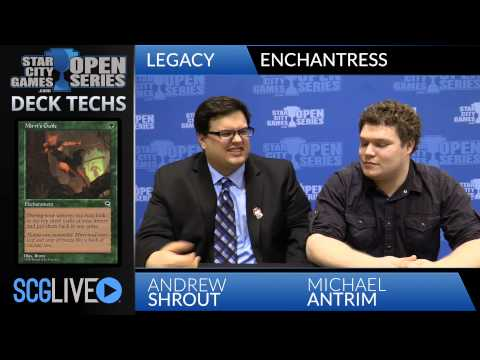 SCGDET - Deck Tech: Enchantress with Michael Antrim