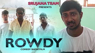 Rowdy shortfilm Telugu | comedy shortfilms in Telugu | Telugu Shortfilms 2018 By somesh - YOUTUBE