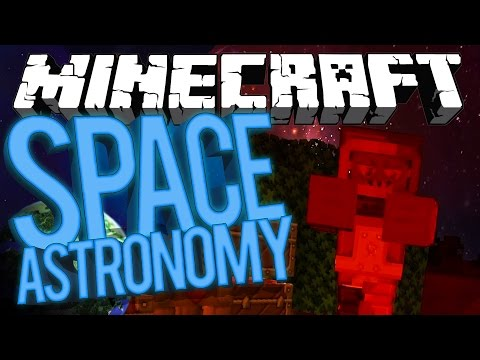 Minecraft Space Astronomy - PERSON IN A BOTTLE?! #7 [Modded HQM Survival]