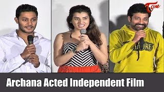 Bigg Boss Fame Archana Acted Independent Film - TELUGUONE