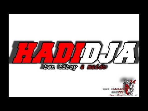 Maido_ Ben Tiboy ( hadidja)