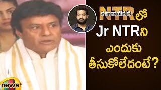 Balakrishna Reveals The Reason Behind Not Casting Jr NTR In Kathanayakudu Movie | Mango News - MANGONEWS