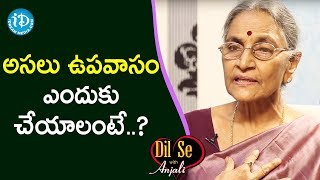 Importance of Upavasam ( Dieting ) on Auspicious Day - Dr Anantha Lakshmi | Dil Se With Anjali - IDREAMMOVIES