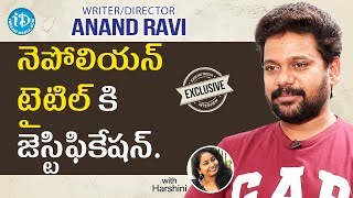 Napoleon Writer/Director Anand Ravi Exclusive Interview || Talking Movies With iDream - IDREAMMOVIES