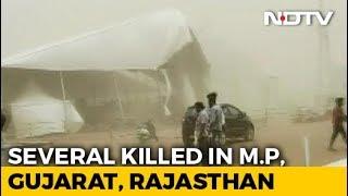 Over 25 Dead In Rain, Storm In Gujarat, Madhya Pradesh, Rajasthan - NDTV
