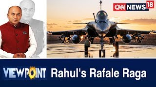 Are All The Facts About The Rafale Deal Out In The Open?   Viewpoint With Bhupendra Chaubey - IBNLIVE