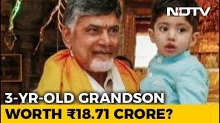 Chandrababu Naidu Declares Assets, 3-Year-Old Grandson 6 Times Richer - NDTV