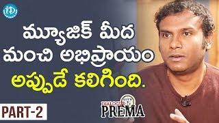 Music Director Anup Rubens Exclusive Interview Part #2 | Dialogue With Prema | Celebration Of Life - IDREAMMOVIES