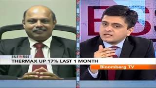 In Business- To Grow At Atleast 4.5% Annually: Thermax - BLOOMBERGUTV