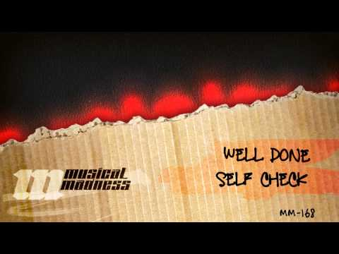 Well Done - Self Check (Original mix) [OFFICIAL]